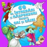 60 de Intrebari si Raspunsuri despre Cai si Caini - Carte de povesti