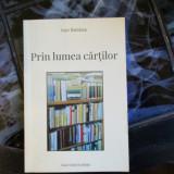 PRIN LUMEA CARTILOR IOAN BEMBEA - Carte mitologie