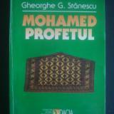 GHEORGHE G. STANESCU - MOHAMED PROFETUL  {contine sublinieri}