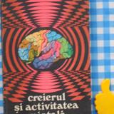 Creierul si activitatea mintala A Kreindler V Apostol - Carte Psihologie
