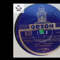 Joseph Schmidt disc patefon gramofon Odeon A 11 250 stare impecabila! - Muzica Opera, Alte tipuri suport muzica