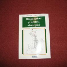 Diagnosticul si decizia stategica ~ Dan Candea , Doru Farcas