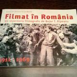 FILMAT IN ROMANIA * Vol.I, 1911 - 1969 - B. T. Ripeanu - Fundatia Pro, 2004