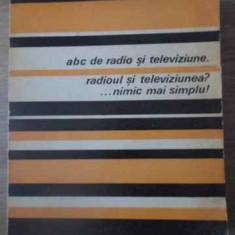 Abc De Radio Si Televiziune. Radioul Si Televiziunea?... Nimi - E. Aisberg ,391903