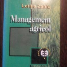MANAGEMENT AGRICOL - Letitia Zahiu - Editura Economica, 1999, 400 p. - Carte Management