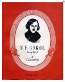 N. V. Gogol / V. Ermilov