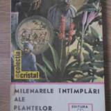 Milenarele Intimplari Ale Plantelor Medicinale - Mihaela Opris ,391852