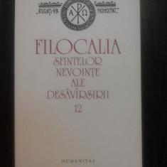 FILOCALIA - Culegere din Screrile Sfintilor Parinti - Vol. XII - Humanitas, 2009