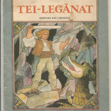 R(01) TEI LEGANAT-poveste populara - Carte de povesti