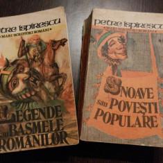 LEGENDELE sau BASMELE ROMANILOR * 2 vol. - Petre Ispirescu - Cartea Romaneasca - Carte Basme