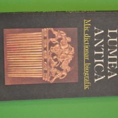 HORIA C. MATEI - LUMEA ANTICA MIC Dictionar Altele BIOGRAFIC