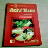 MANCARURI FARA CARNE -VICTORIA PADURET