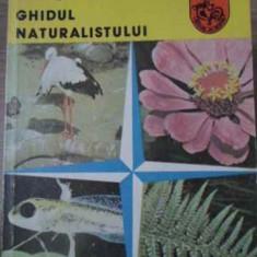 Ghidul Naturalistului - Gheorghe Mohan, 391836 - Carti Agronomie