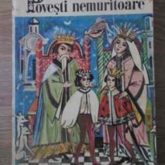 Povesti Nemuritoare 3 - Necunoscut, 391855 - Carte Basme