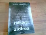 DE LA ZIDITORUL LA ZIDIREA -ALEXA VISARION, Alta editura