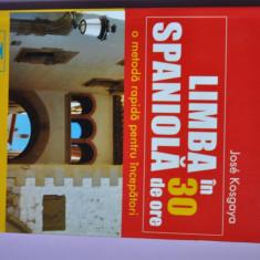 Limba spaniola in 30 de ore - Carte in spaniola
