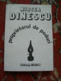 PROPRIETARUL DE PODURI MIRCEA DINESCU (CU SEMNATURA)