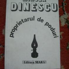 PROPRIETARUL DE PODURI MIRCEA DINESCU (CU SEMNATURA) - Carte poezie