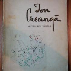 AMINTIRI DIN COPILARIE de ION CREANGA 1959 - Carte de povesti