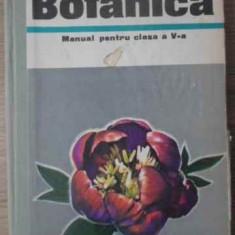 Botanica Manual Pentru Clasa A V-a - Al. Dabija, Emil Sanielevici, 391992 - Carti Agronomie