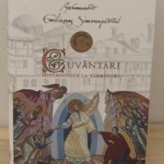 Cuvantari mistagogice la sarbatori - Arhimandrit Emilianos Simonopetritul - Carti ortodoxe