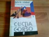 IN CAUTAREA REGELUI -GORE VIDAL, Univers, 1993