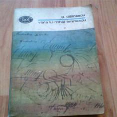 VIATA LUI MIHAI EMINESCU -GEORGE CALINESCU