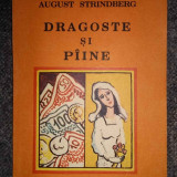 August Strindberg - Dragoste si paine