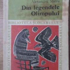 Din Legendele Olimpului - Al. Mitru, 391980 - Carte Basme