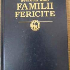 Secretul Unei Familii Fericite - Necunoscut, 392110 - Carti ortodoxe