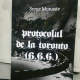 PROTOCOLUL DE LA TORONTO 6.6.6. SERGE MONASTE 2013 NOUA ORDINE MONDIALA MASONERI