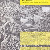 BRUNO BRIZZI - LA MAQUETTE DE ROME ET LA COLONNE DE TRAJAN ( IN LIMBA FRANCEZA ) - Carte de calatorie