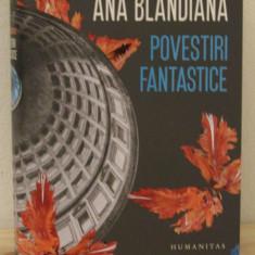 ANA BLANDIANA -POVESTIRI FANTASTICE