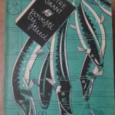 Povesti Cu Stiuci - Petre Grant, 391952 - Carti Agronomie
