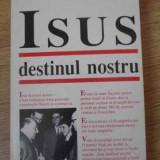 Isus Destinul Nostru - Wilhelm Busch ,392112