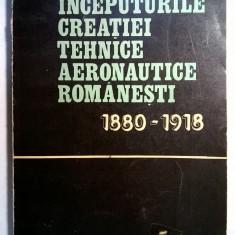Matei I. Oroveanu – Inceputurile creatiei tehnice aeronautice romanesti 1880-1918