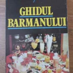 Ghidul Barmanului - Radu Nicolescu Dumitru Mladin, 392190 - Carte Retete culinare internationale