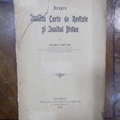 Despre inalta curte de revizie si inaltul divan, George Meitani, Bucuresti 1905 - Carte veche