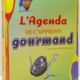 L'AGENDA DE L'APPRENTI GOURMAND de SUSIE MORGENSTERN , 2009