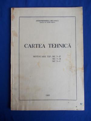 CARTEA TEHNICA MOTOCARE TIP : MC 3-P,MC 3-B,MC 3-C - 1983 foto