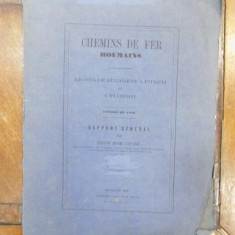 Chemins de fer Roumains, Caile ferate Romane raport general de Henri Gavand, Bucuresti 1868 - Carte veche