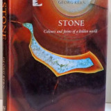 STONE, COLOURS AND FORMS OF A BIDDEN WORLD, DE GEORG KERN, 2005