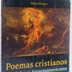 POEME CRESTINE, SPANIOLE SI LATINO-AMERICANE, EDITIE BILINGVA, 1998 - Carti Crestinism