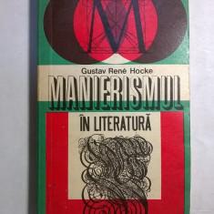 Gustav Rene Hocke – Manierismul in literatura