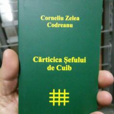 CĂRTICICA ȘEFULUI DE CUIB CORNELIU ZELEA CODREANU MISCAREA LEGIONARA GARDA FIER - Istorie
