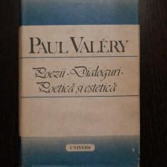 PAUL VALERY - Poezii * Dialoguri * Poetica si Estetica - Univers, 1989, 884 p.