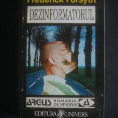 FREDERICK FORSYTH - DEZINFORMATORUL - Carte politiste