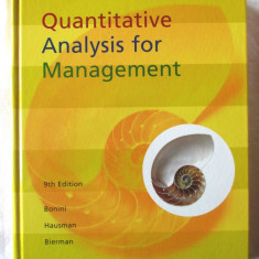 QUANTITATIVE ANALYSIS FOR MANAGEMENT, Ch.Bonini, W. Hausman, H. Bierman, 1997 - Carte Management