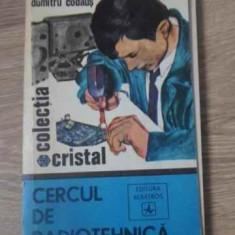 Cercul De Radiotehnica - Dumitru Codaus, 392543 - Carti Electrotehnica