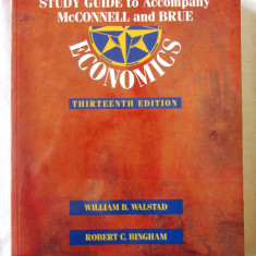 """""""STUDY GUIDE to Accompany McCONNELL and BRUE ECONOMICS"""", W. Walstad, 1996, Alta editura"""
